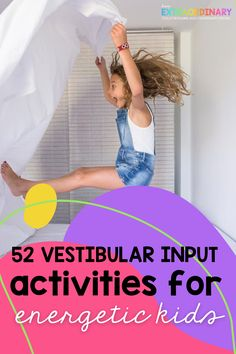 A brief overview of the vestibular system and how these activities can benefit kids, then 52 vestibular input activities to try. #SPD #SensoryActivities #SensoryPlay #ADHDKids #Autism Sensory Diet, Sensory Activities, Activities For Kids, Sensory Swing, Sensory Play, Vestibular System, Motor Planning, Behavioral Issues, Adhd Kids