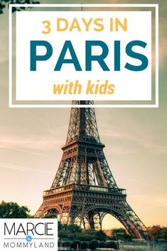 Are you wondering what to do in Paris in 3 days with kids? Get my 3 days in Paris with kids itinerary plus tips for Paris with babies and Paris with toddlers. Click to read more or pin to save for later. www.marcieinmommyland.com #familytravel #paris #pariswithkids