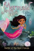 Battle of the Best Friends (Mermaid Tales Series #2):  In this splashy new Mermaid Tale, a megapopular boy band is set to perform at an undersea celebration—but what if a mean girl keeps Shelly from joining in the fun?   Echo, Shelly Siren's best friend, is doing tail flips because she's going to see the hottest boy band around—The Rays! It's her classmate Pearl's birthday, and the Rays are going to perform at her exclusive party. Troublemaker Pearl has invited just about everyon