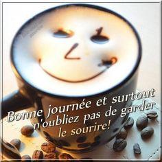 Bonne journée et surtout n'oubliez pas de garder le sourire ! #bonnejournee cafe sourire bonne humeur