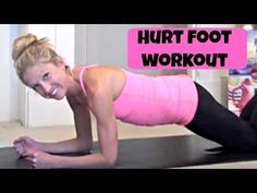 Part 2: Workout You Can Do With A hurt Foot or Ankle. Exercise while recovering from injury! - YouTube