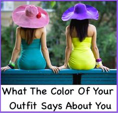 What The Color Of Your Outfit Says About You - PositiveMed