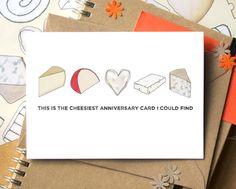 Cheesy Anniversary Card - Funny Anniversary Card - card for cheese lover - gay anniversary card - lesbian anniversary card