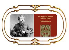 Autor: William Morris  Obra:The Defence Of Guenevere and other Poems(1834)