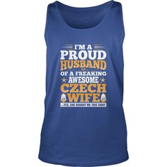 Im A Proud Husband Of Awesome Czech Wife T-Shirts 1  #gift #ideas #Popular #Everything #Videos #Shop #Animals #pets #Architecture #Art #Cars #motorcycles #Celebrities #DIY #crafts #Design #Education #Entertainment #Food #drink #Gardening #Geek #Hair #beauty #Health #fitness #History #Holidays #events #Home decor #Humor #Illustrations #posters #Kids #parenting #Men #Outdoors #Photography #Products #Quotes #Science #nature #Sports #Tattoos #Technology #Travel #Weddings #Women