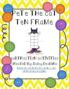 Pete the Cat Ten Frame - Subtraction Activities