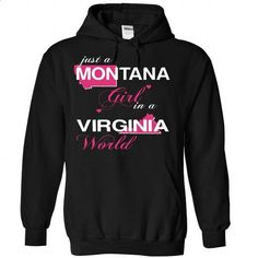MONTANAN GIRL IN VIRGINIA - #hoodie quotes #sweatshirt for girls. I WANT THIS => https://www.sunfrog.com/Valentines/MONTANAN-GIRL-IN-VIRGINIA-Black-Hoodie.html?68278