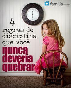 Disciplinar não é algo fácil. Siga estas regras que lhe ajudarão com as tarefas.