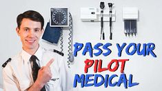 Pass Your Aviation Medical - The Pilot Medical Explained! Becoming A Pilot, Commercial Pilot, Medical Pictures, Find A Doctor, Moving To Canada, Medical Examination, Drug Test, Medical Students, First Step