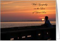 Loss of Son Sympathy, man in sunset Card by Greeting Card Universe. $3.00. 5 x 7 inch premium quality folded paper greeting card. Greeting Card Universe offers the largest selection of Sympathy cards on the web. Whether for one person or the whole family, a Sympathy card will make the occasion memorable this year. Look no further than Greeting Card Universe for your Sympathy card needs. This paper card includes the following themes: sympathy, loss, and son. Loss ...