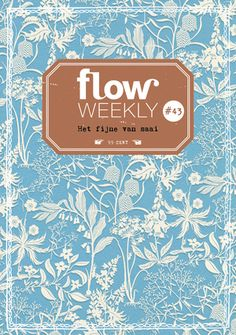 Flow Weekly #43 Each Flow Weekly includes a planner and to-do lists for you to fill in for the week ahead, as well as blank pages for thoughts, ideas, notes, dreams, wishes and plans.