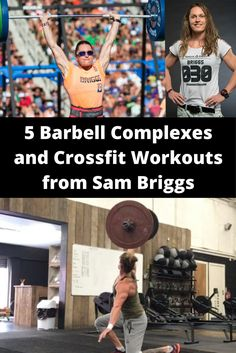 5 Barbell Complexes and Crossfit Workouts from Sam Briggs
