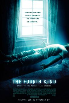""""""" The Fourth Kind """""""