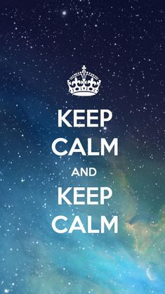 KEEP CALM AND KEEP CALM, the iPhone 5 KEEP CALM Wallpaper I just pinned!