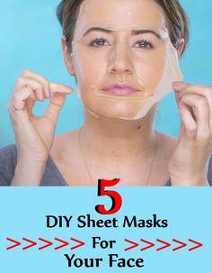 5 DIY Sheet Masks For Your Face
