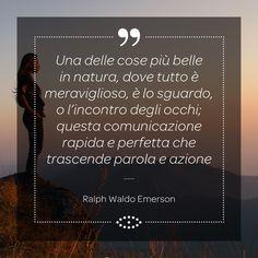 Ralph Waldo Emerson (1803-1882), saggista e poeta, è stato anche uno dei più influenti filosofi e scrittori americani. Ecco una sua frase dedicata allo sguardo: ti piace? #aforismi #aforisma #frasi #frase #occhi #eyes #sguardo #amore #love #RalphWaldoEmerson