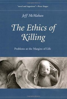 The Ethics of Killing (HV6515 .M35 2003)