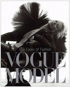 Vogue Model: The Faces of Fashion von Robin Derrick und weiteren, http://www.amazon.de/dp/1408702533/ref=cm_sw_r_pi_dp_udLytb17M2B4E