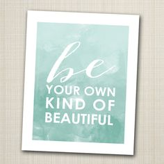 be your own kind of beautiful printable 8x10 children's art print