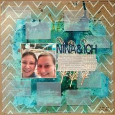 "Layout ""Nina & ich"" (Designteam Color Me Scrappy) - designed by Tandi-Works"