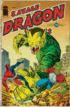 I've been a fan of Erik Larsen since I first discovered his work on Spider-Man after Todd McFarlane left the title. That said, his flagship char act, The Savage Dragon is an intensely fun read and I love the wild energy and creativity in his work.
