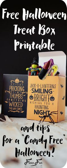 "Love this FREE printable box - perfect for little Halloween treats. So what can you do to have a ""Candy Free"" or at least ""Candy fewer"" Halloween?  Here are some ideas:"