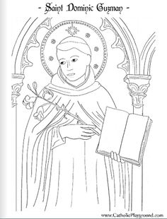 Free Catholic Coloring Page Of Saint Dominic Guzman Patron Astronomers Feast Day Is