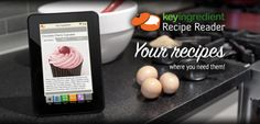 Key Ingredient Recipe Reader. Keep all of your recipes at your finger tips! Let's take a look at our Key Ingredient Review and Key Ingredient sponsored Giveaway.  exp 10/20. #Review, #eReader, #Recipe, #KeyIngredient #App, #Sync
