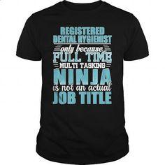Registered-Dental-Hygienist Ninja Tshirt #teeshirt #style. BUY NOW => https://www.sunfrog.com/LifeStyle/Registered-Dental-Hygienist-Ninja-Tshirt-Black-Guys.html?id=60505
