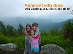 Travel To Vermont With Kids