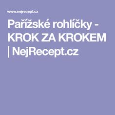Pařížské rohlíčky - KROK ZA KROKEM | NejRecept.cz
