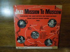 Jazz Mission To Moscow- Jazz Artists Return From Their Soviet Union Tour Record