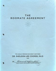 Hee hee hee.. Notice that it must be one of Sheldon's requirements that his roommate have a doctorate, given the prefix before the name that is pre-printed.