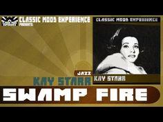 Kay Starr - Swamp Fire (1953)