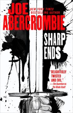 Books by Proxy | Cover Reveal: Sharp Ends by Joe Abercrombie – US Edition