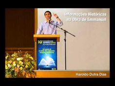Haroldo Dutra Dias - Informações Históricas na Obra de Emmanuel - Congresso Espirita ES 2011