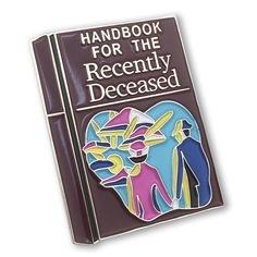 The Handbook for the Recently Deceased - Beetlejuice Enamel pin Lapel pin flair two ghouls press