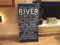 Wisdom from a river sign
