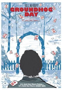 Groundhog Day - alternative movie poster #LoveRomanticComedies #RomComs