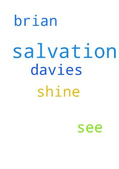 salvation -  Please pray for Brian Davies salvation and that he will see Jesus shine through me   Posted at: https://prayerrequest.com/t/2nX #pray #prayer #request #prayerrequest
