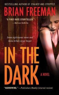 In the Dark (Jonathan Stride Book 4) by Brian Freeman http://www.amazon.com/dp/B002F0X0LE/ref=cm_sw_r_pi_dp_b-VGvb01419YA