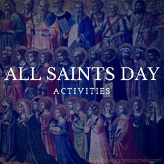 All Saints Day Activities & Games for Children Catholic Feast Days, Catholic Religious Education, Catholic Religion, Catholic Saints, Catholic School, Saints For Kids, All Saints Day, Saints Game, Our Father Prayer