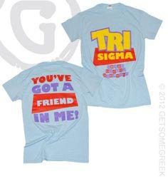 Sigma Sigma Sigma Toy Story Themed recruitment and bid day shirts!! GetSomeGreek & Sigma Sigma Sigma sorority custom chapter order!