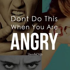 Stop Doing This When You Get Angry