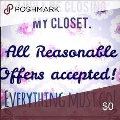 😳CLOSET CLOSING😳 😳EXCEPTING REASONABLE OFFERS😳EVERYTHING MUST GO😳REASONABLE😳 Other