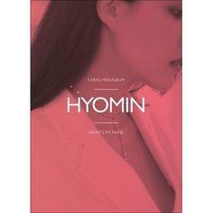 (予約販売)T-ARA / WHAT'S MY NAME? (13TH MINI ALBUM)(HYOMIN.VER)  [ T-ARA ][CD] 韓国音楽専門ソウルライフレコード - Yahoo!ショッピング - Tポイントが貯まる!使える!ネット通販