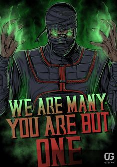 """Mortal Kombat Ermac T shirt with the phrase """"We are many; Video Game Characters, Naruto Characters, Fictional Characters, Arte Kombat Mortal, Native American Humor, Minions, We Are Many, Mileena, V Games"""