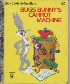 Bugs Bunny Carrot Machine -  Vintage Little Golden Book