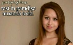 """This girl, her name is Amanda Todd. She posted a video on YouTube a few days ago. She was bullied so bad it led to suicide...  She was in a webcam chat group to meet up with new and old people.  They started calling her Beautiful, Stunning, cute, Etc. And then they asked her to flash... So she did..... Thinking it was nothing... A year went by and some guy she did not know, messaged her saying """"Give me a 'show' or I will send your boobs."""" She ignored it..... Christmas Break came and a knock…"""