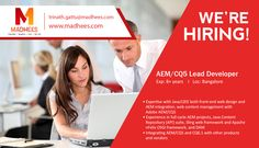 We require AEM/CQ5 Lead #Developer with 8+ yrs experience. Relevant profiles with required skills can contact us for #Job with resume on trinath.gattu@madhees.com